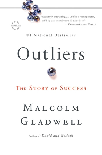 Outliers - The Story of Success ebook by Malcolm Gladwell