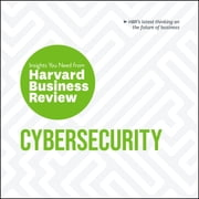 Cybersecurity - The Insights You Need from Harvard Business Review audiobook by Harvard Business Review, Alex Blau, Andrew Burt,...
