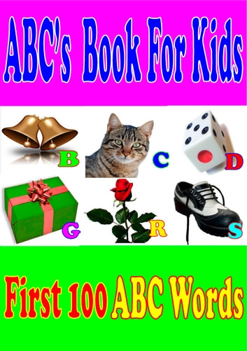 My First Book of 100 ABC Words and Free 25 kindle fire preschool apps. ebook by Silvia Patt