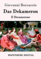 Das Dekameron - (Il Decamerone) ebook by Giovanni Boccaccio