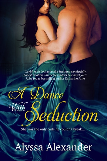 A Dance With Seduction ebook by Alyssa Alexander