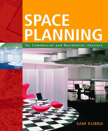 Space planning for commercial and residential interiors ebook by sam space planning for commercial and residential interiors ebook by sam kubba fandeluxe Images