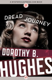 Dread Journey ebook by Dorothy B. Hughes