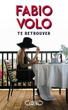 Te retrouver ebook by