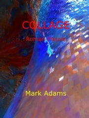 Collage ebook by Mark Adams