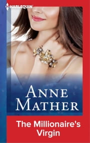 The Millionaire's Virgin ebook by Anne Mather