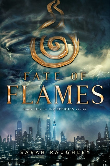 Fate of Flames ebook by Sarah Raughley