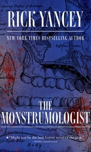 The Monstrumologist ebook by Rick Yancey