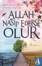 Allah Nasip Ederse Olur ebook by Bekri