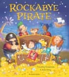 Rockabye Pirate ebook by