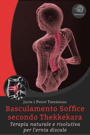 Basculamento soffice secondo Thekkekara ebook by Jacob Thekkekara, Predip Thekkekara