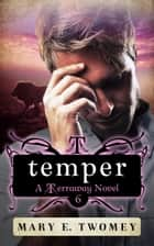 Temper ebook by Mary E. Twomey