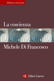 La coscienza ebook by Michele Di Francesco