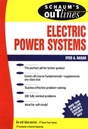 Schaum's Outline of Electrical Power Systems ebook by Syed Nasar