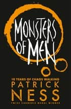 Monsters of Men eBook by Patrick Ness