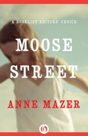 Moose Street ebook by Anne Mazer