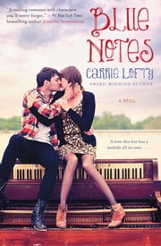 Blue Notes ebook by Carrie Lofty