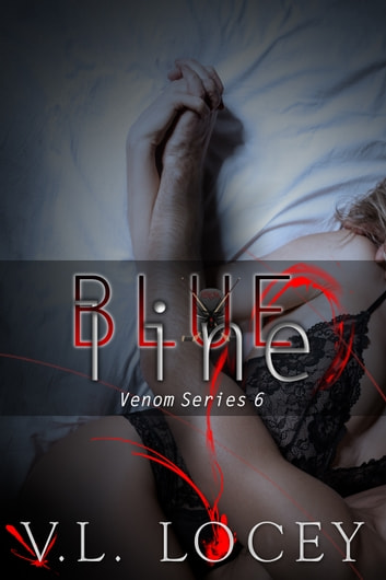 Blue Line (The Venom Series 6) ebook by V. L. Locey