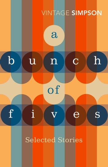 A Bunch of Fives ebook by Helen Simpson