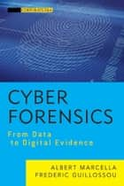 Cyber Forensics ebook by Albert J. Marcella Jr.,Frederic Guillossou