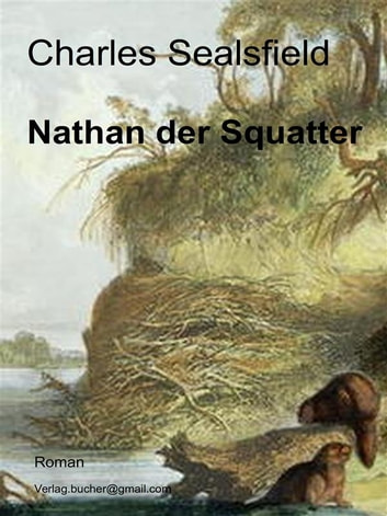 Nathan der Squatter ebook by Charles Sealsfield
