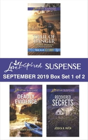 Harlequin Love Inspired Suspense September 2019 - Box Set 1 of 2 ebook by Valerie Hansen, Elizabeth Goddard, Jessica R. Patch
