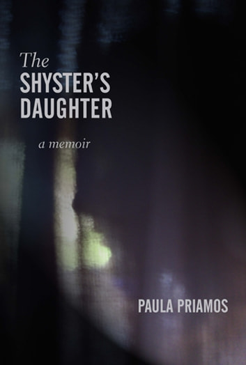 The Shyster's Daughter ebook by Paula Priamos