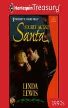 Secret Agent Santa ebook by Linda Lewis