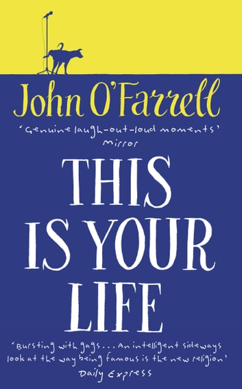 This Is Your Life ebook by John O'Farrell