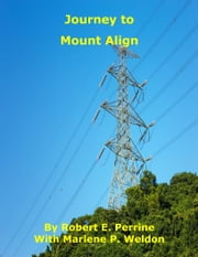Journey to Mount Align ebook by Robert Perrine