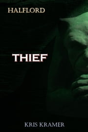 Thief ebook by Kris Kramer