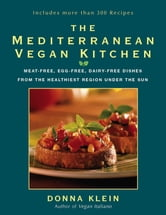 The Mediterranean Vegan Kitchen ebook by Donna Klein