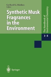 Synthetic Musk Fragrances in the Environment ebook by
