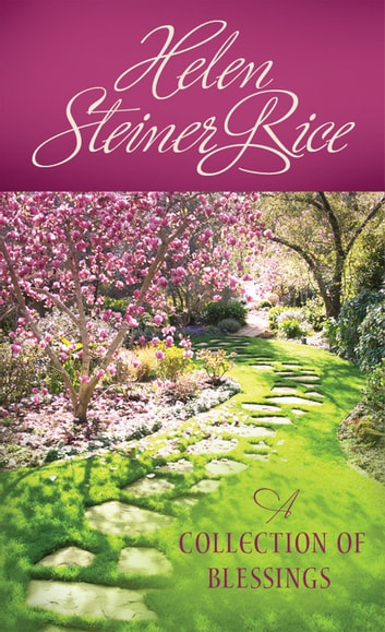 A Collection of Blessings ebook by Helen Steiner Rice