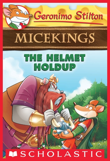 The helmet holdup geronimo stilton micekings 6 ebook by geronimo the helmet holdup geronimo stilton micekings 6 ebook by geronimo stilton fandeluxe Image collections