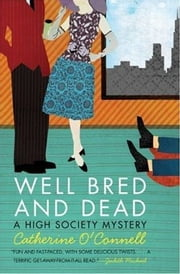 Well Bred and Dead ebook by Catherine O'Connell