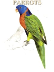 Illustrations of the Family of Psittacide or Parrots ebook by Edward Lear