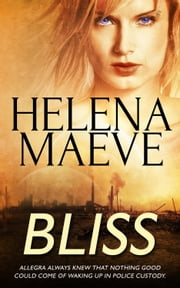 Bliss ebook by Helena Maeve