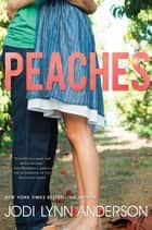 Peaches ebook by Jodi Lynn Anderson
