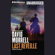 Last Reveille audiobook by David Morrell