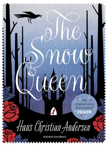 The Snow Queen eBook by Hans Christian Andersen