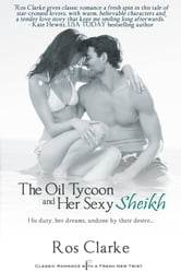 The Oil Tycoon and Her Sexy Sheikh ebook by Ros Clarke