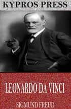 Leonardo Da Vinci ebook by Sigmund Freud