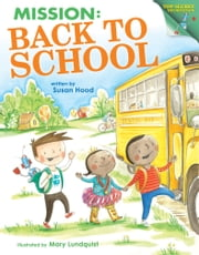 Mission: Back to School - Top-Secret Information ebook by Susan Hood