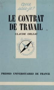 Le Contrat de travail ebook by Claude Orliac