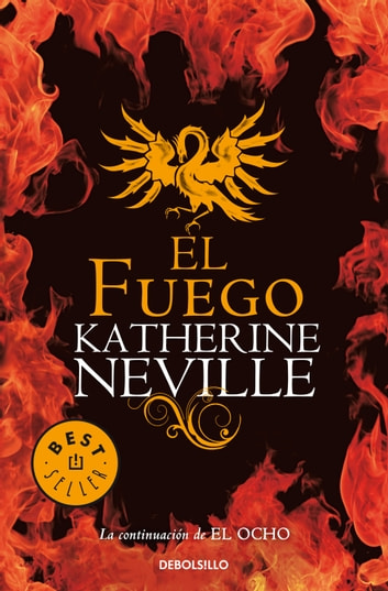 El fuego ebook by Katherine Neville