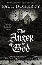 The Anger of God ebook by Paul Doherty