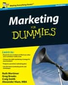 Marketing For Dummies ebook by Gregory Brooks,Ruth Mortimer,Craig Smith,Alexander Hiam