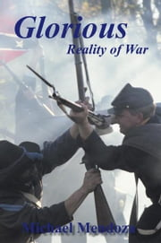 Glorious Reality of War ebook by Michael Mendoza