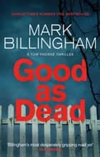 Good as Dead ebook by Mark Billingham